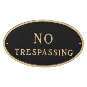 "8.5"" x 13"" Standard Oval No Trespassing Statement Plaque Sign"