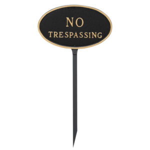 "8.5"" x 13"" Standard Oval No Trespassing Statement Plaque Sign with 23"" lawn Stake"