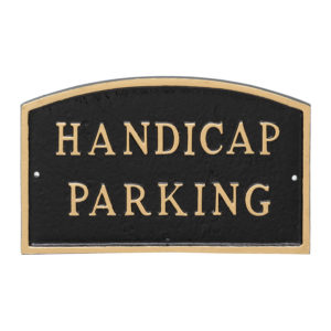 "10"" x 15"" Standard Arch Handicap Parking Statement Plaque Sign Black with Gold Lettering"