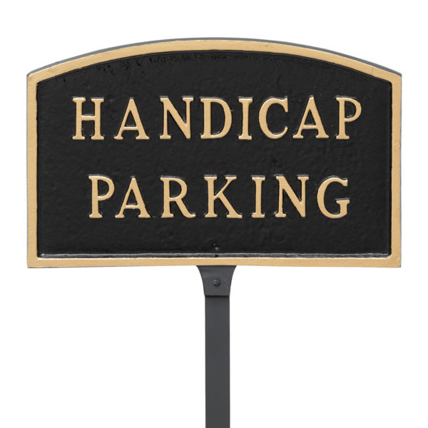 """5.5"""" x 9"""" Small Arch Handicap Parking Statement Plaque Sign with 23"""" lawn stake, Black with Gold Lettering"""