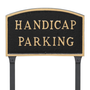 "10"" x 15"" Standard Arch Handicap Parking Statement Plaque Sign with 23"" lawn stake, Black with Gold Lettering"