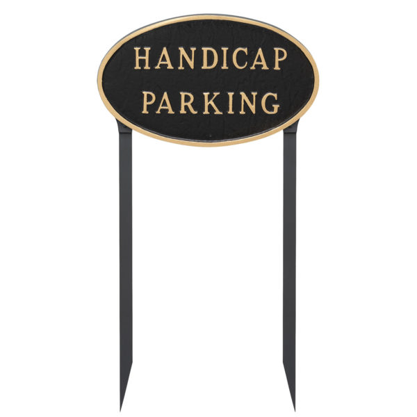 """10"""" x 18"""" Large Oval Handicap Parking Statement Plaque Sign with 23"""" lawn stake, Black with Gold Lettering"""