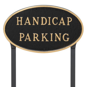 "10"" x 18"" Large Oval Handicap Parking Statement Plaque Sign with 23"" lawn stake, Black with Gold Lettering"