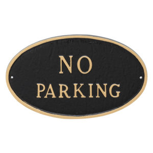 "6"" x 10"" Small Oval No Parking Statement Plaque Sign"
