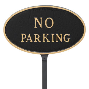 "8.5"" x 13"" Standard Oval No Parking Statement Plaque Sign with 23"" lawn stake"