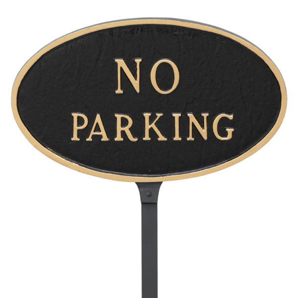 """6"""" x 10"""" Small Oval No Parking Statement Plaque Sign with 23"""" lawn stake"""