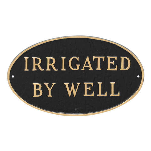 """6"""" x 10"""" Small Oval Irrigated By Well Statement Plaque Sign Black with Gold Lettering"""