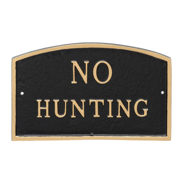 """13"""" x 21"""" Large Arch No Hunting Statement Plaque Sign Black with Gold Lettering"""