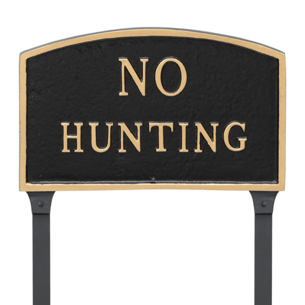 "13"" x 21"" Large Arch No Hunting Statement Plaque Sign with 23"" lawn stake, Black with Gold Lettering"