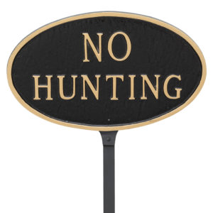 """6"""" x 10"""" Small Oval No Hunting Statement Plaque Sign with 23"""" lawn stake, Black with Gold Lettering"""
