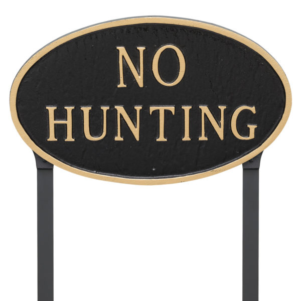 """10"""" x 18"""" Large Oval No Hunting Statement Plaque Sign with 23"""" lawn stake, Black with Gold Lettering"""