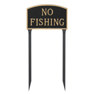 "10"" x 15"" Standard Arch No Fishing Statement Plaque Sign with 23"" lawn stake, Black with Gold Lettering"