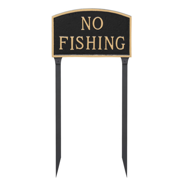 """13"""" x 21"""" Large Arch No Fishing Statement Plaque Sign with 23"""" lawn stake, Black with Gold Lettering"""