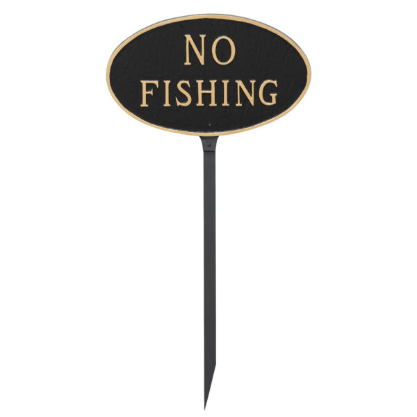 """6"""" x 10"""" Small Oval No Fishing Statement Plaque Sign with 23"""" lawn stake, Black with Gold Lettering"""