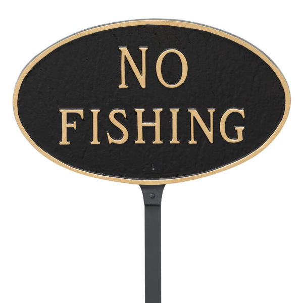 """8.5"""" x 13"""" Standard Oval No Fishing Statement Plaque Sign with 23"""" lawn stake, Black with Gold Lettering"""