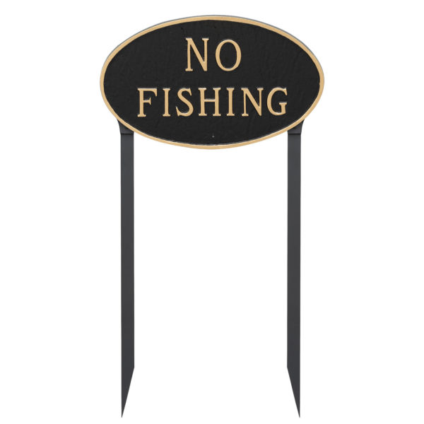 """10"""" x 18"""" Large Oval No Fishing Statement Plaque Sign with 23"""" lawn stake, Black with Gold Lettering"""