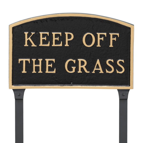 "10"" x 15"" Standard Arch Keep off the Grass Statement Plaque Sign with 23"" lawn stake, Black with Gold Lettering"