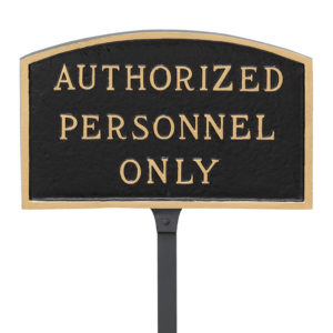 "5.5"" x 9"" Small Arch Authorized Personnel Only Statement Plaque Sign with 23"" lawn stake, Black with Gold Lettering"