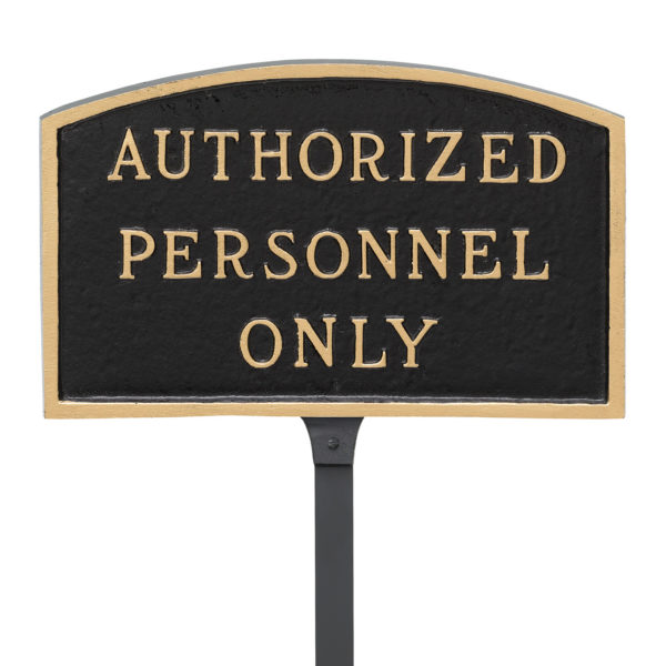 """5.5"""" x 9"""" Small Arch Authorized Personnel Only Statement Plaque Sign with 23"""" lawn stake, Black with Gold Lettering"""