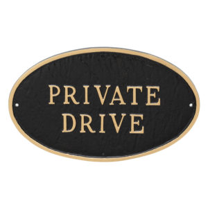 "6"" x 10"" Small Oval Private Drive Statement Plaque Sign"