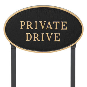 "10"" x 18"" Large Oval Private Drive Statement Plaque Sign with 23"" lawn stake"