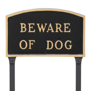 "10"" x 15"" Standard Arch Beware of Dog Statement Plaque Sign with 23"" lawn stake"