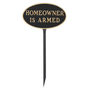 """6"""" x 10"""" Small Oval Homeowner is Armed Statement Plaque Sign with 23"""" lawn stake"""