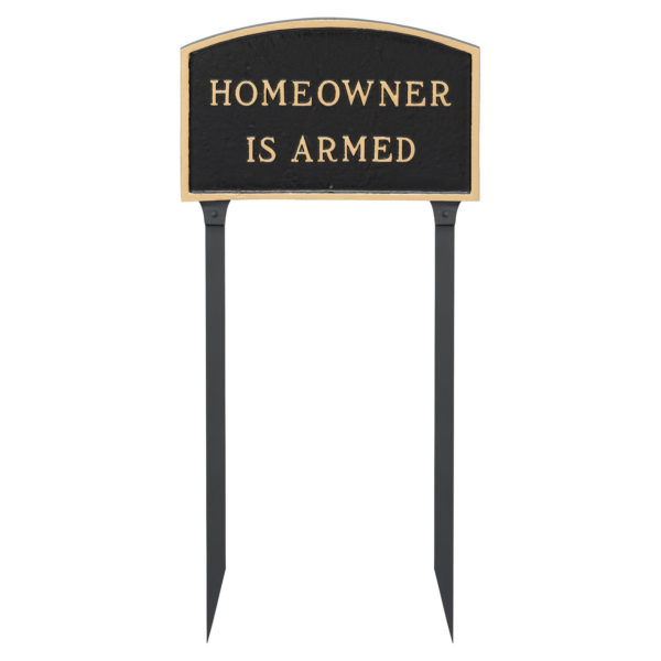 """13"""" x 21"""" Large Arch Homeowner is Armed Statement Plaque Sign with 23"""" lawn stake"""