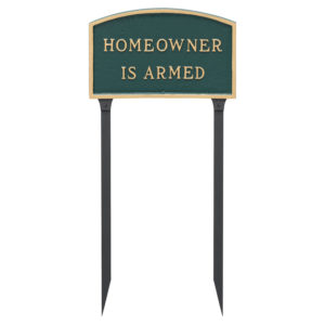 "10"" x 15"" Standard Arch Homeowner is Armed Statement Plaque Sign with 23"" lawn stake"