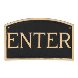 "10"" x 15"" Standard Arch Enter Statement Plaque Sign"