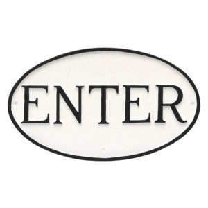 """6"""" x 10"""" Small Oval Enter Statement Plaque Sign"""